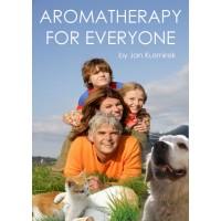 Aromatherapy for Everyone by Jan Kusmirek